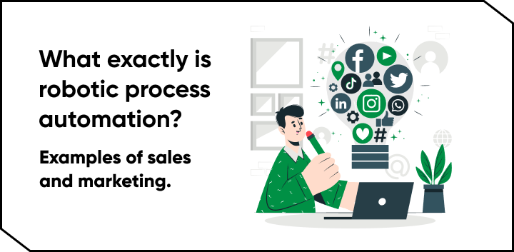 What exactly is robotic process automation? Examples of sales and marketing. - Case study at G1ant Automation